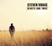 Steven Vidaic - Hearts Look Twice - Cover Image